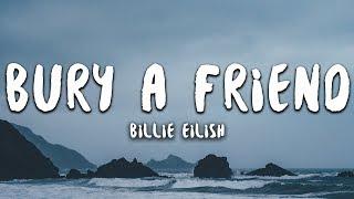 Billie Eilish - bury a friend Lyrics