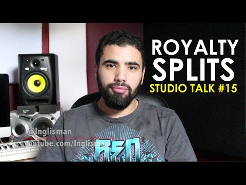 HOW TO WORK OUT ROYALTY SPLITS - Studio Talk #15 Mp3