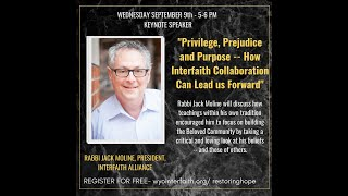 "Rabbi Jack Moline -""Privilege, Prejudice & Purpose: How Interfaith Collaboration Can Lead Forward"""