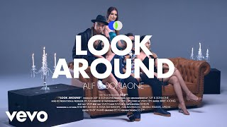 Alif, SonaOne - Look Around (Official Music Video)