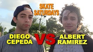 Diego Cepeda VS Albert Ramirez SKATE Saturdays