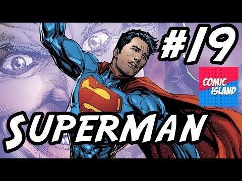 Superman #19 – Déjà-New-52! (Superman: Reborn, Part 3)
