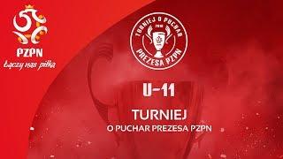 U-11 | Turniej o Puchar Prezesa PZPN