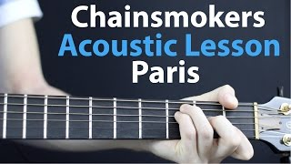Paris Chainsmokers   Acoustic Guitar Lesson EASY