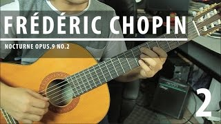 Como tocar NOCTURNE Op.9 No.2 de Chopin - Tutorial Guitarra Clásica PARTE 2