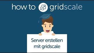Cloud Server erstellen - How to gridscale