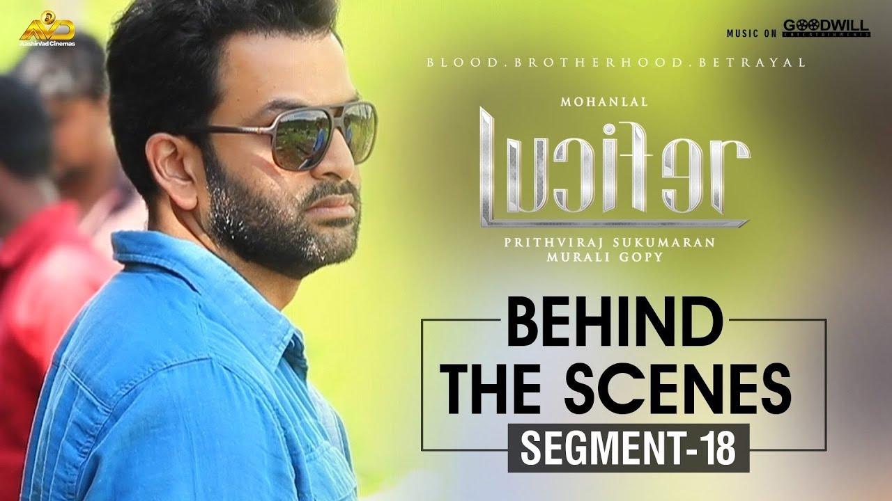LUCIFER Behind The Scenes - Segment 18 | Mohanlal | Prithviraj Sukumaran | Antony Perumbavoor