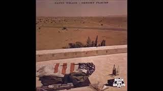 SATIN WHALE DESERT PLACES 1974 COMPLETO FULL