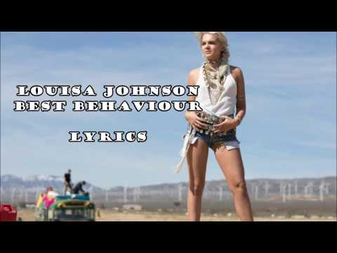 Louisa Johnson - Best Behaviour - Lyrics