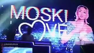 [340.39 KB] DJ MOSKI LOVE @SUGARJOGJA