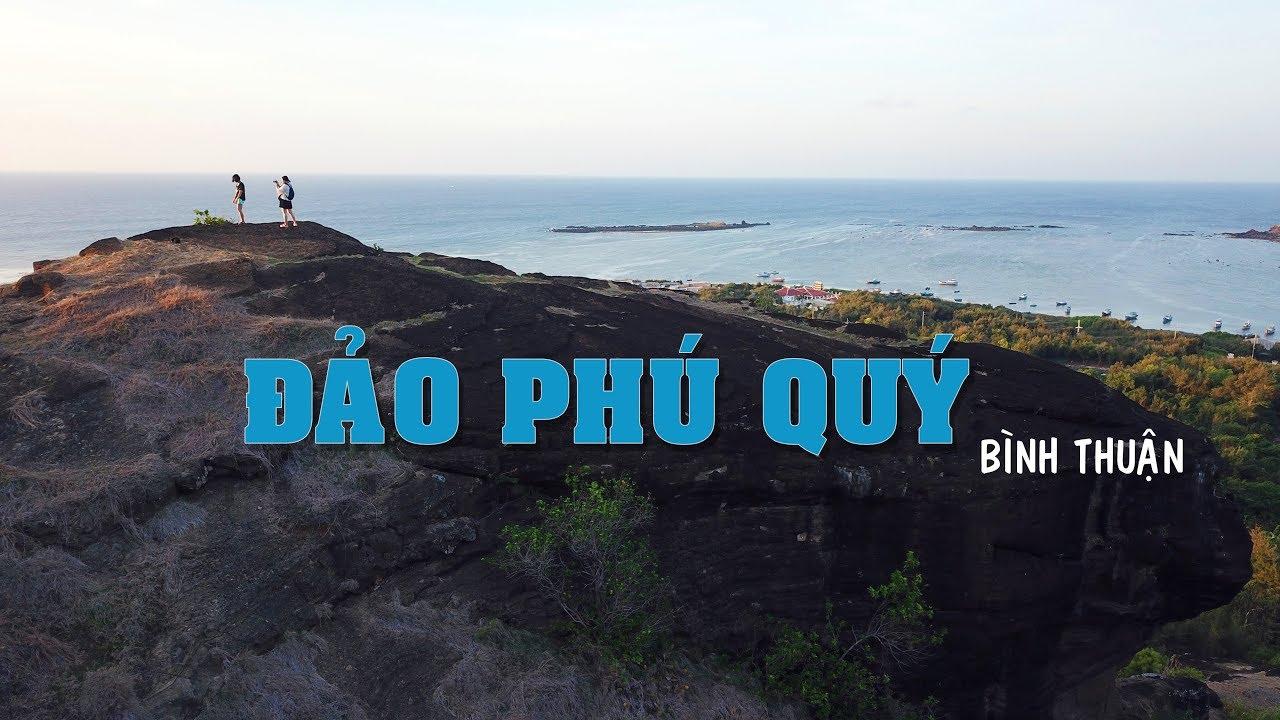 [Exploring Vietnam] ĐẢO PHÚ QUÝ   Du lịch Bình Thuận   Tổng quát những tài liệu nói về tour du lịch bình thuận đầy đủ nhất