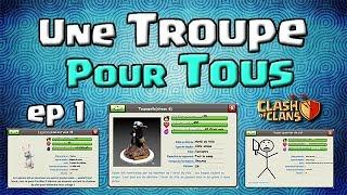 Clash of Clans - Présentation de VOS troupes! Avion, Trapatroupe & bien d