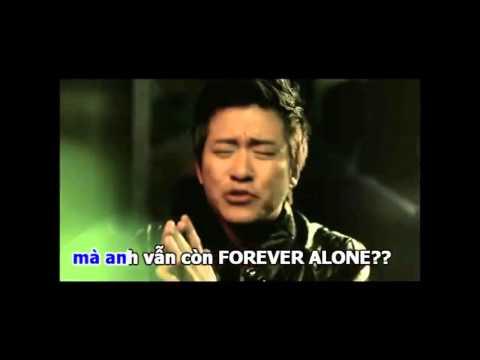 Thần Forever Alone -Vì anh là kiếp FA (Sẽ không còn nữa - Chế hài)