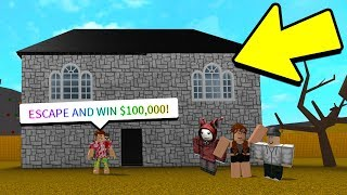 ESCAPE THE ROBLOX HAUNTED HOUSE FOR $100,000.. *ONE CHANCE*