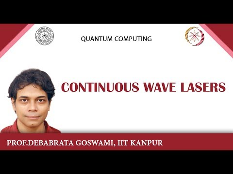 lecture 16 - Continuous Wave Lasers