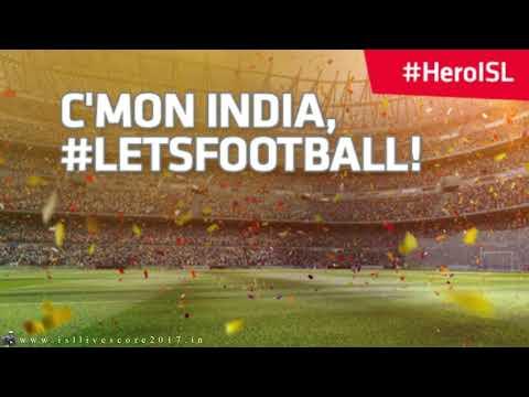 Hero ISL 2017-18 weekend (Indian super league) full song