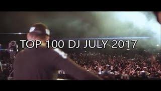 Top 100 DJ July 2017