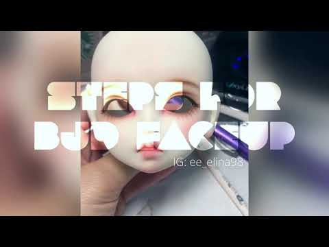 Steps of how to paint a BJD Doll's