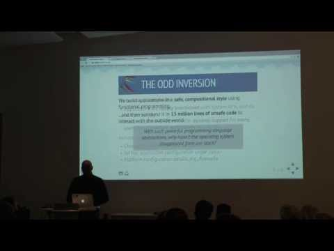 BOB 2015 Keynote - Towards Functional Operating Systems - Anil Madhavapeddy
