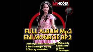 Download Lagu Full album buat pengantar tidur eni monroe new mahkota