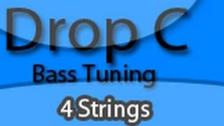 Drop C Bass Tuning Lesson (Four String)