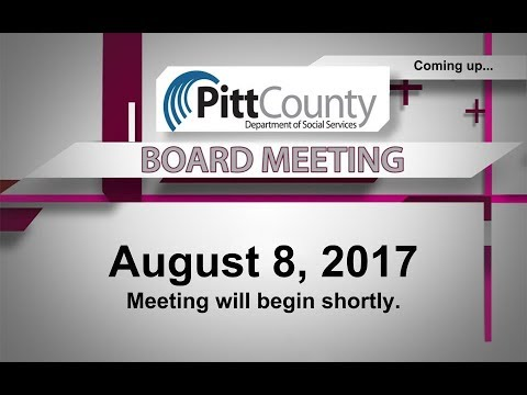 Pitt County DSS Board meeting for 8/8/2017
