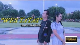 WES TATAS (HAPPY ASMARA) // COVER ESHELLA OFFICIAL