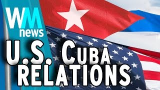 10 U.S. - Cuba Relations Facts - WMNews Ep. 12