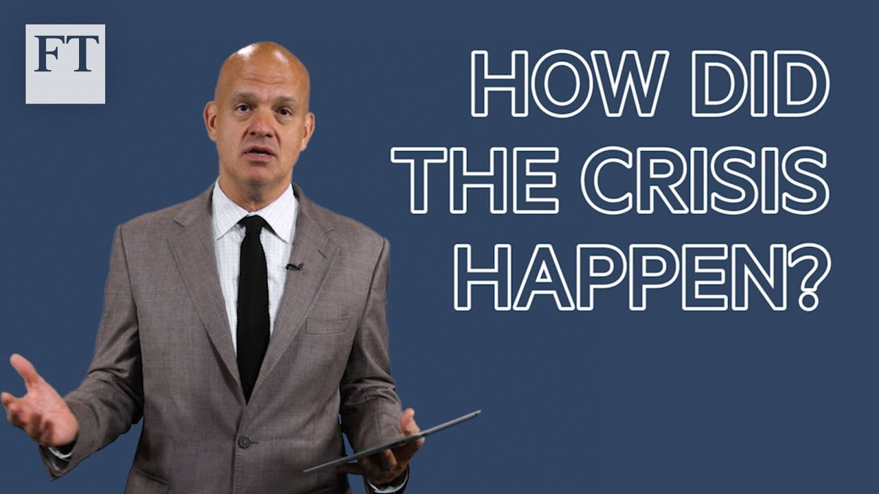 Financial crisis explained (1/4): how did it happen?