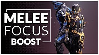 Warframe | FOCUS NODES That Will Boost Your MELEE
