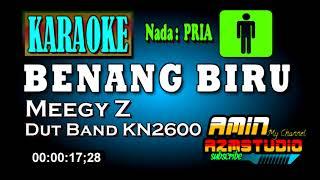 Download lagu BENANG BIRU || Meggy Z || KARAOKE Nada PRIA