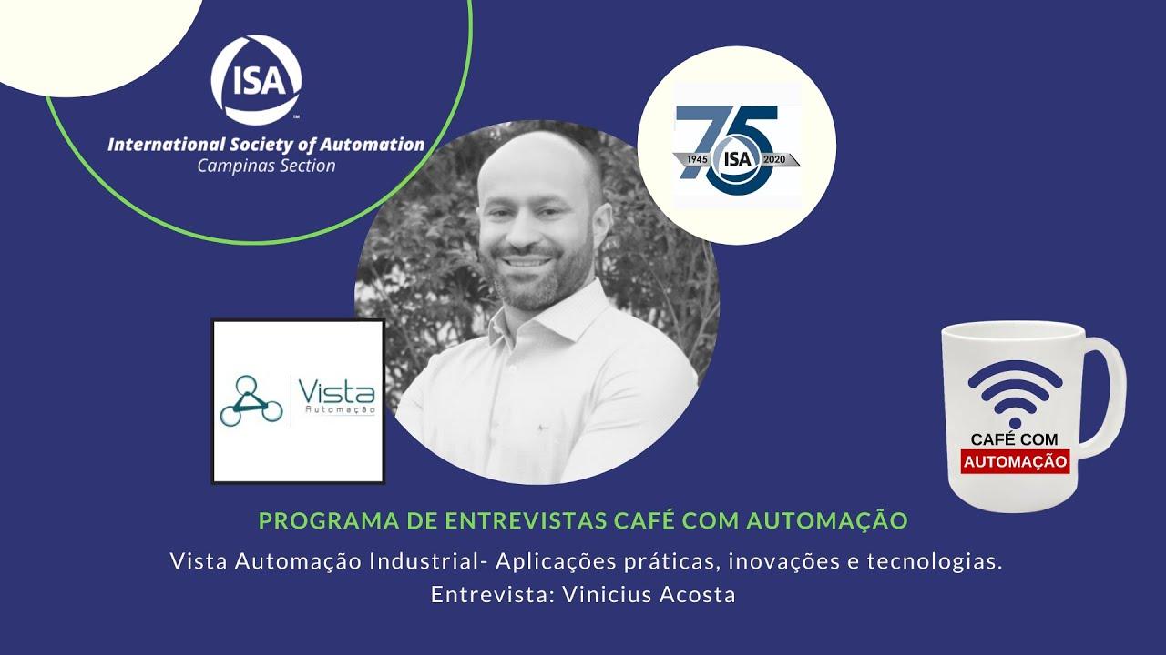Café Com Automação - Vinicius Acosta - Vista Automação