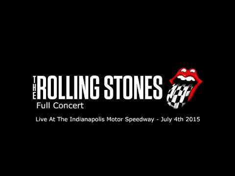 The Rolling Stones Live At Indianapolis Motor Speedway - July 4th 2015 Full Concert