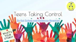 Teens Taking Control