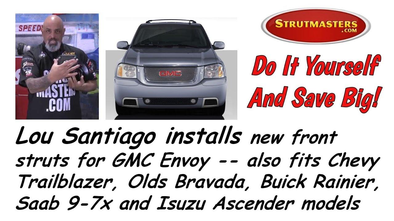 Lou Santiago Installs New Front Struts On Gmc Envoy For
