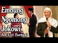 Gambar cover Embung Ngomong Jokowi    -    Kh Uci Turtusi Pohara Jasa