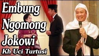 Download lagu Embung Ngomong Jokowi Kh Uci Turtusi Pohara Jasa MP3