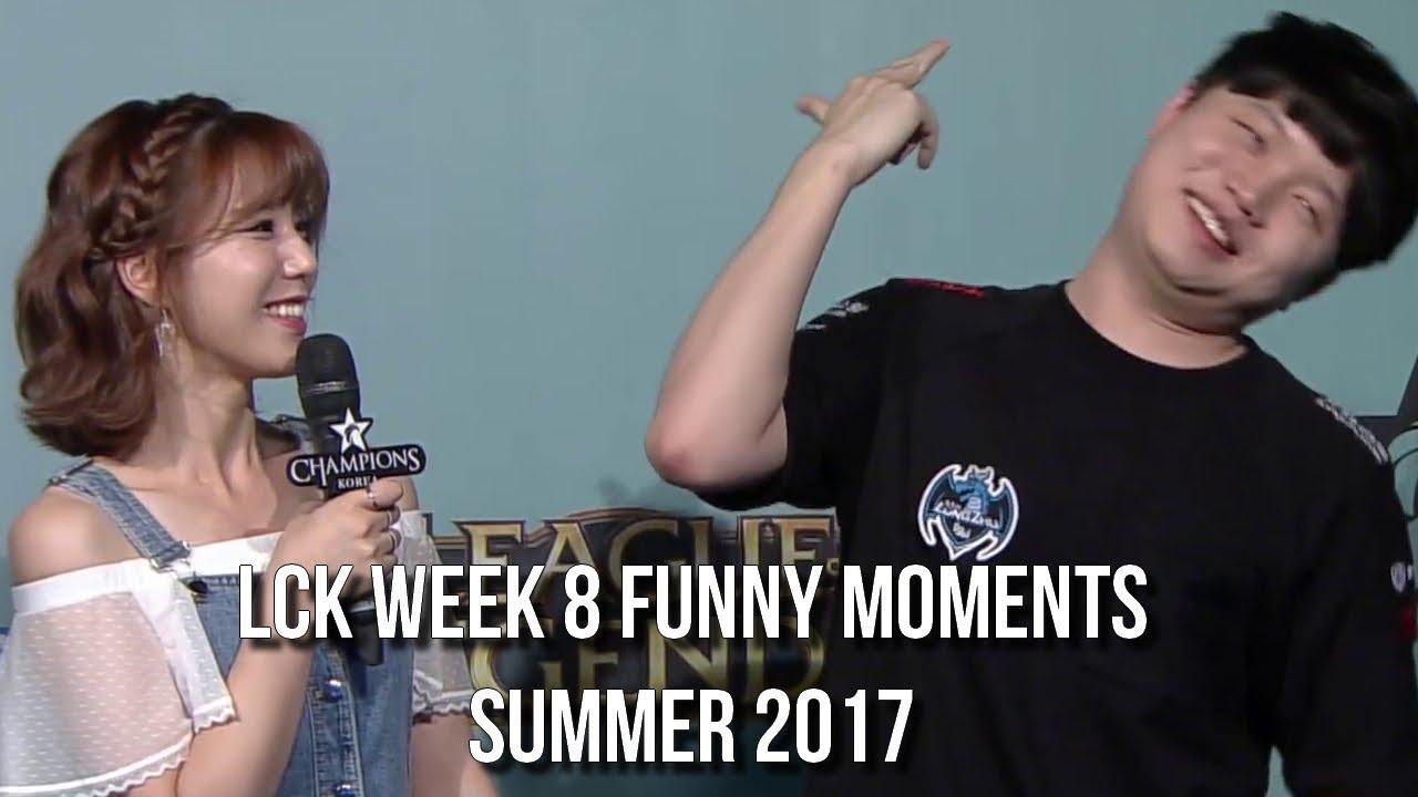 LCK WEEK eight | FUNNY/FAIL MOMENTS   2017 Summer season break up