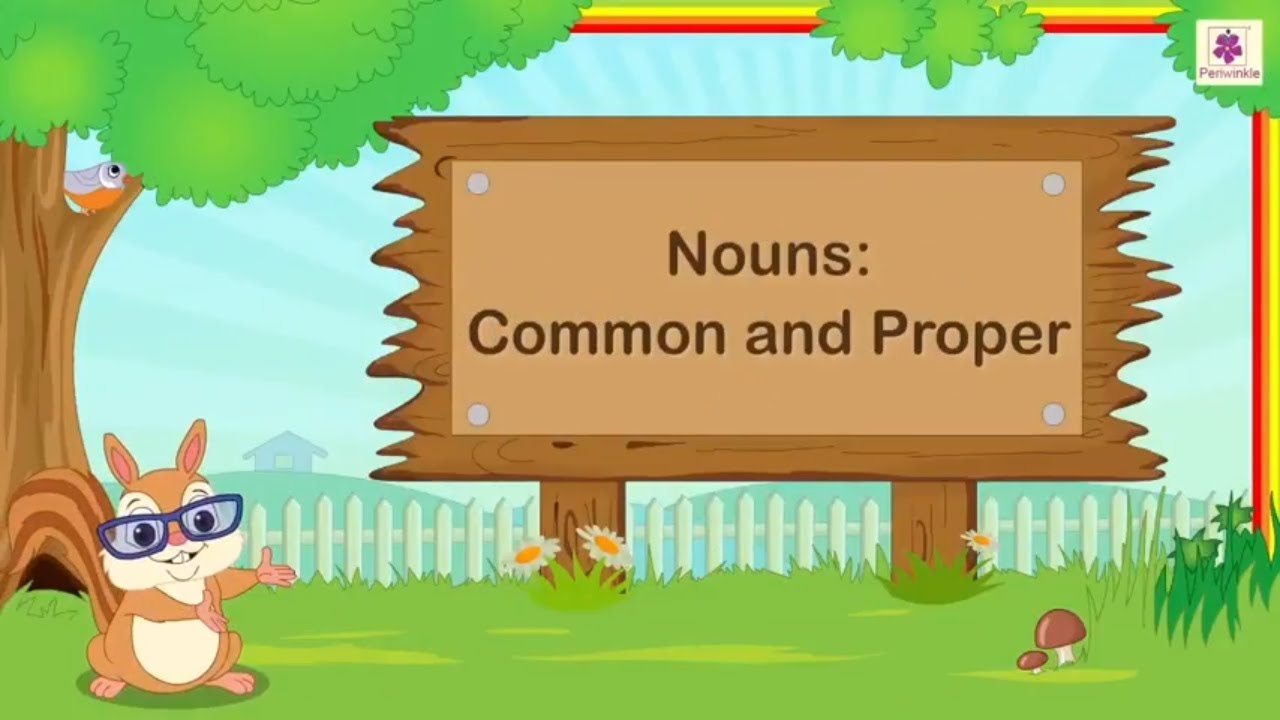 hight resolution of Nouns - Common And Proper   English Grammar For Grade 3   Periwinkle -  YouTube