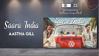 SAARA INDIA LYRICS – Aastha Gill Ft Priyank Sharma Arvindr Khaira Lyrics Shop