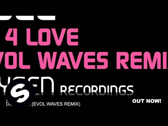 Fuel – Do 4 Love (Evol Waves Remix)