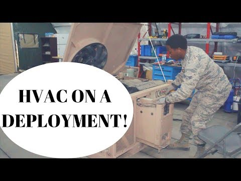 MY FIRST DEPLOYMENT:: HVAC TECHNICIAN:: AIR FORCE