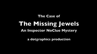 The case of the missing jewels