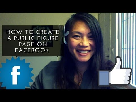 How to Create a Public Figure Page on Facebook - YouTube