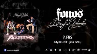 9. Fonos - FNS (Prod. Gibbs, Cuty: Dj Feel-X)