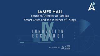 Smart Cities, IoT & AI - James Hall