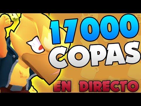 ¡¡LLEGANDO A 17.000 COPAS EN BRAWL STARS EN DIRECTO!!