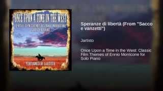 """Speranze di libertà (From """"Sacco e vanzetti"""")"""