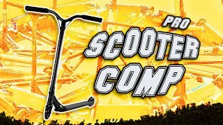MY FIRST PRO SCOOTER COMPETITION
