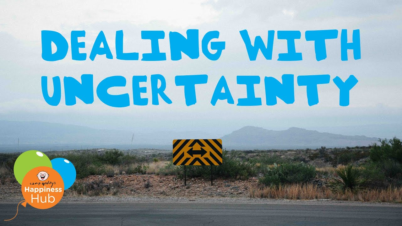 Top Tips For Dealing With Uncertainty